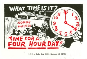 IWW four hour day